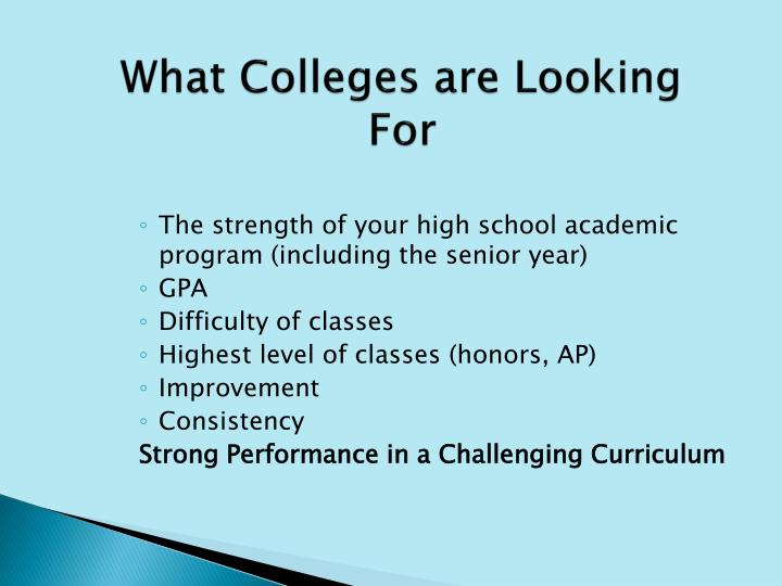 What Colleges are Looking For