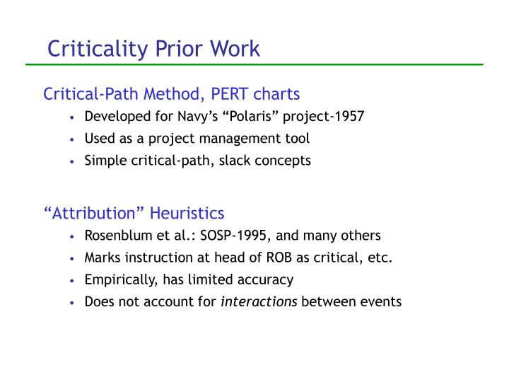 Criticality Prior Work