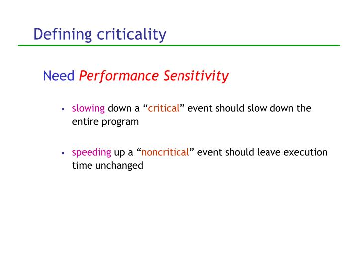 Defining criticality