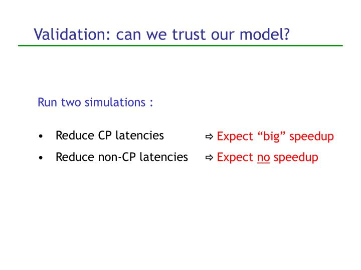 Run two simulations :
