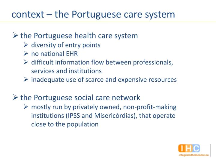 context – the Portuguese care system