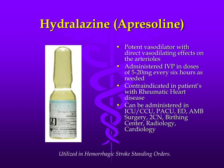Hydralazine (Apresoline)