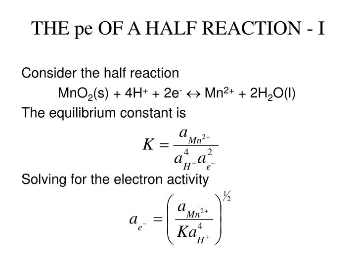 THE pe OF A HALF REACTION - I
