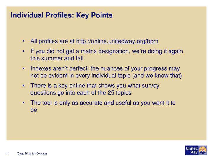 Individual Profiles: Key Points