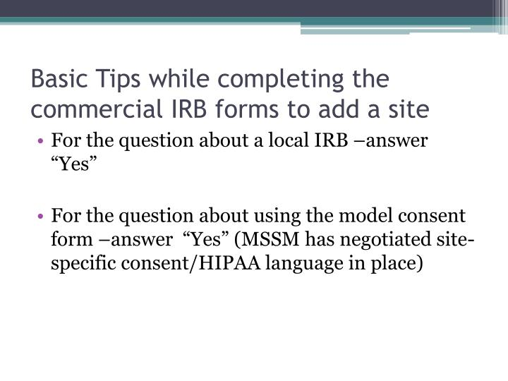 Basic Tips while completing the commercial IRB forms to add a site