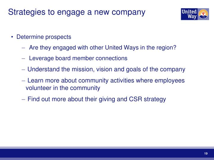Strategies to engage a new company