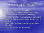 ground rules for p4c