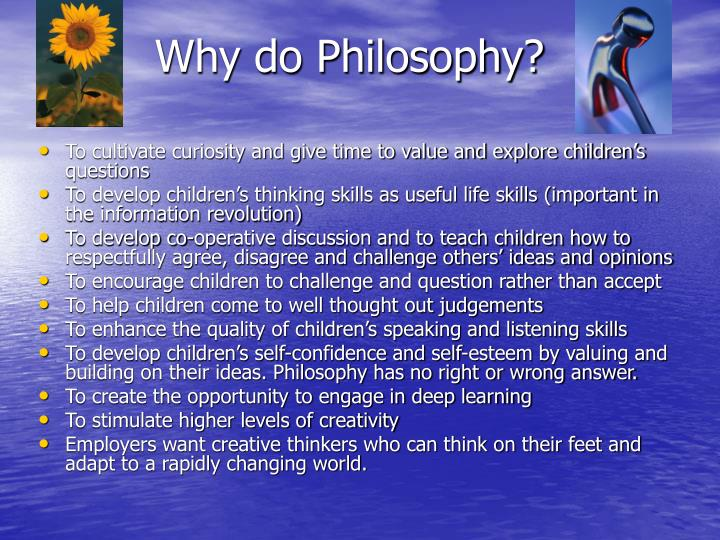 Why do Philosophy?