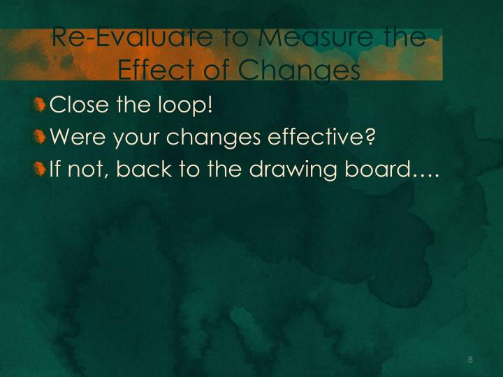 Re-Evaluate to Measure the Effect of Changes