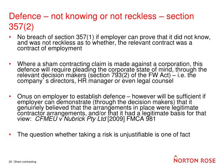 Defence – not knowing or not reckless – section 357(2)