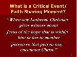what is a critical event faith sharing moment