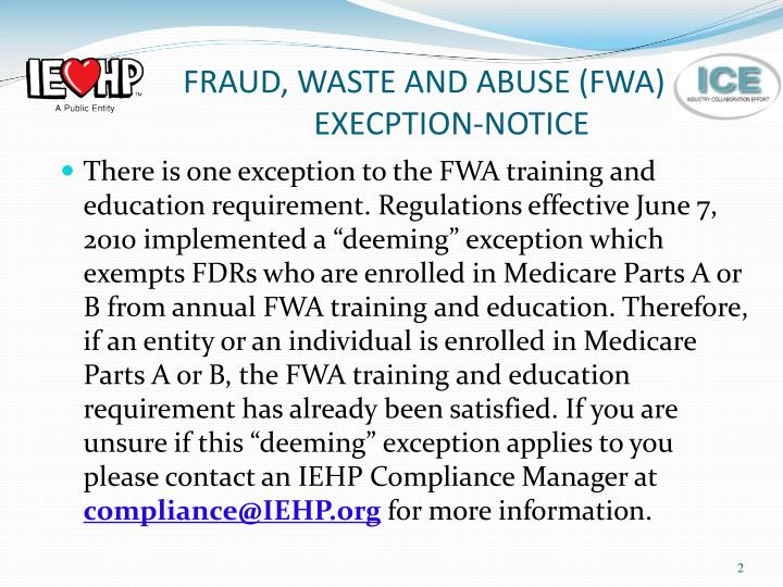 Fraud waste and abuse fwa execption notice