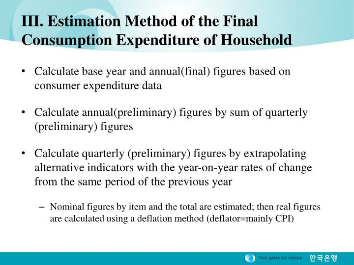 III. Estimation Method of the Final Consumption Expenditure of Household
