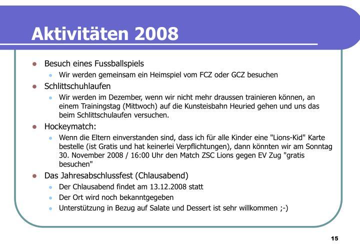 Aktivitäten 2008