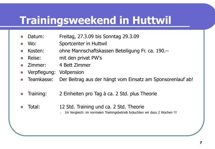 Trainingsweekend in Huttwil