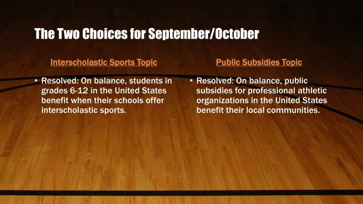 The Two Choices for September/October