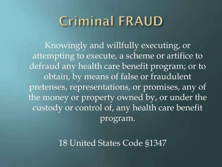 Criminal FRAUD