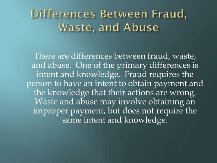 Differences Between Fraud, Waste, and Abuse
