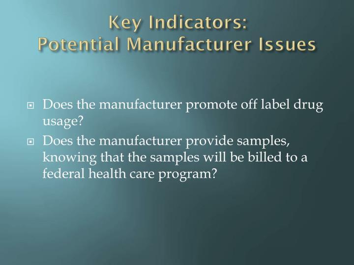 Key Indicators: