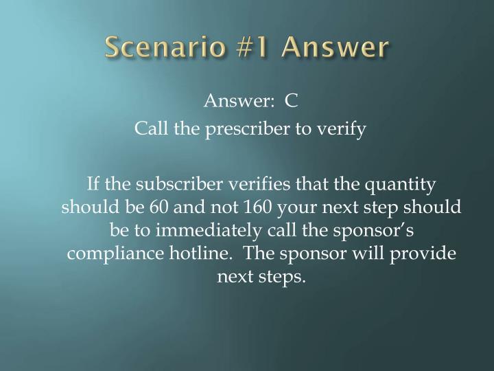 Scenario #1 Answer