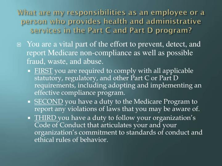 What are my responsibilities as an employee or a person who provides health and administrative services in the Part C and Part D program?
