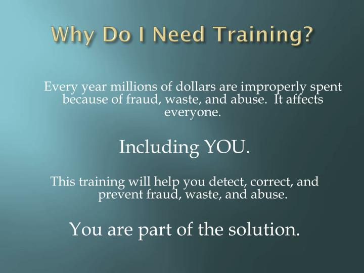 Why Do I Need Training?