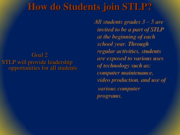 How do students join stlp