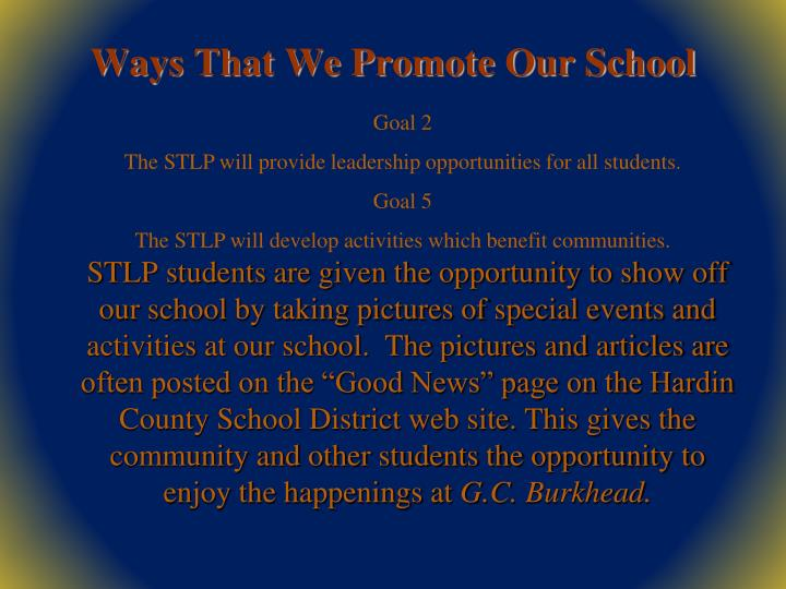 Ways That We Promote Our School