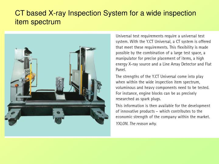 CT based X-ray Inspection System