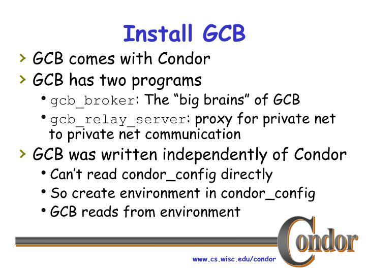 Install GCB