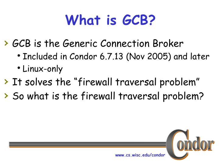 What is GCB?
