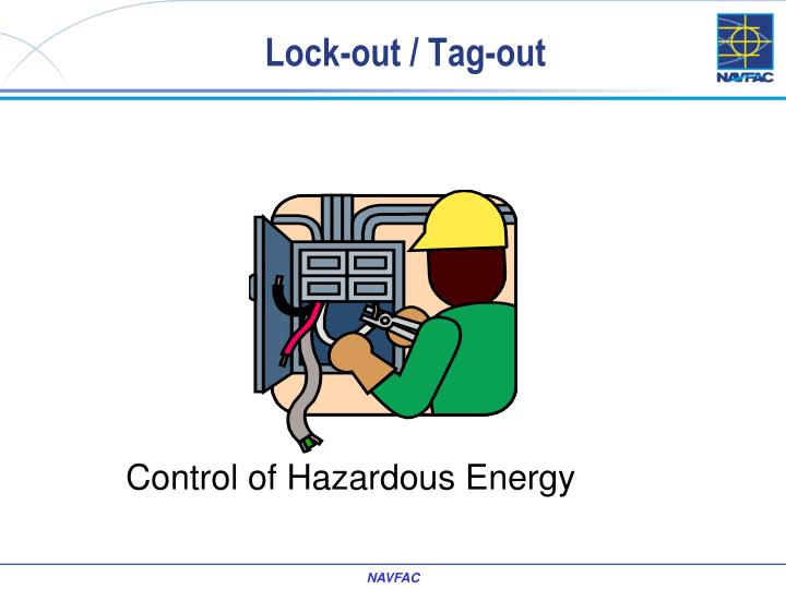 Lock-out / Tag-out