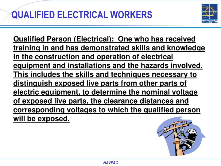 QUALIFIED ELECTRICAL WORKERS