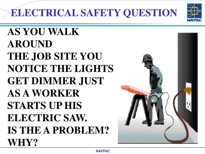ELECTRICAL SAFETY QUESTION