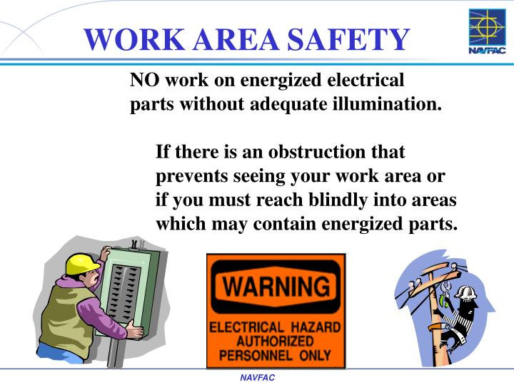 WORK AREA SAFETY