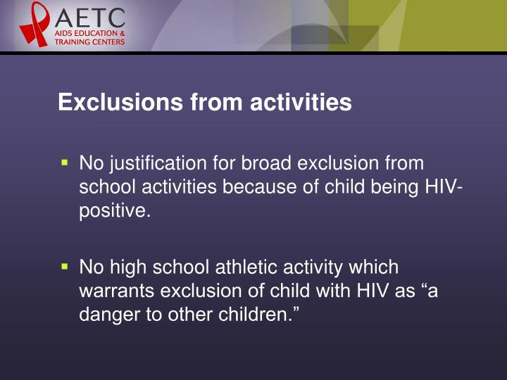 Exclusions from activities