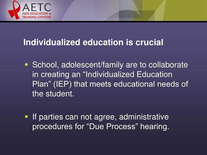 Individualized education is crucial