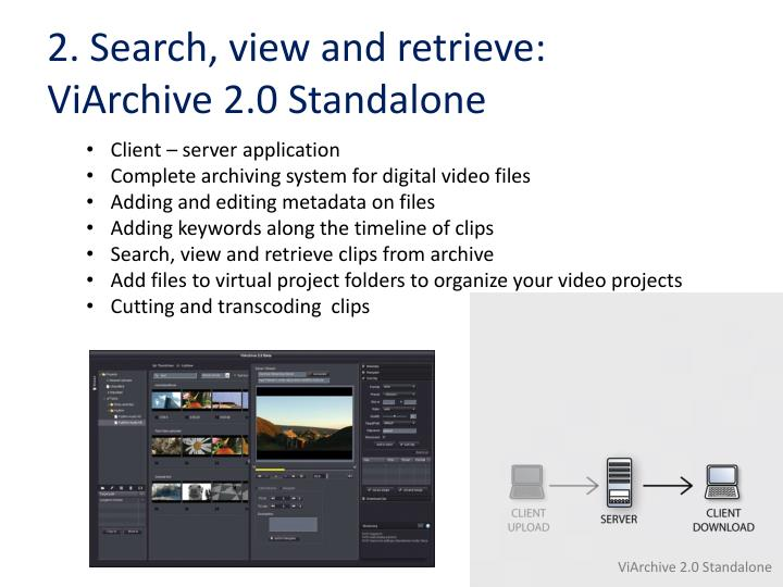 2. Search, view and retrieve: