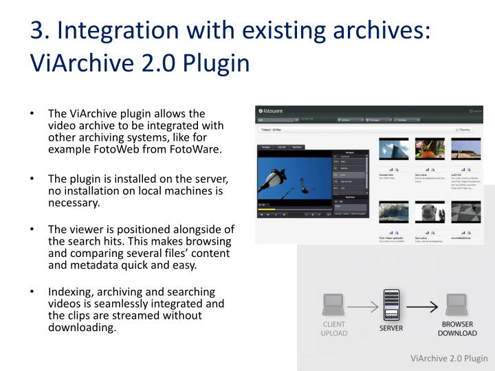 3. Integration with existing archives: ViArchive 2.0 Plugin