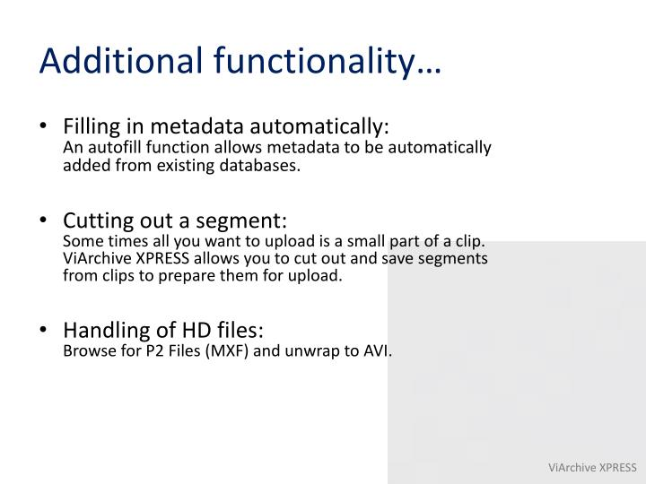 Additional functionality…