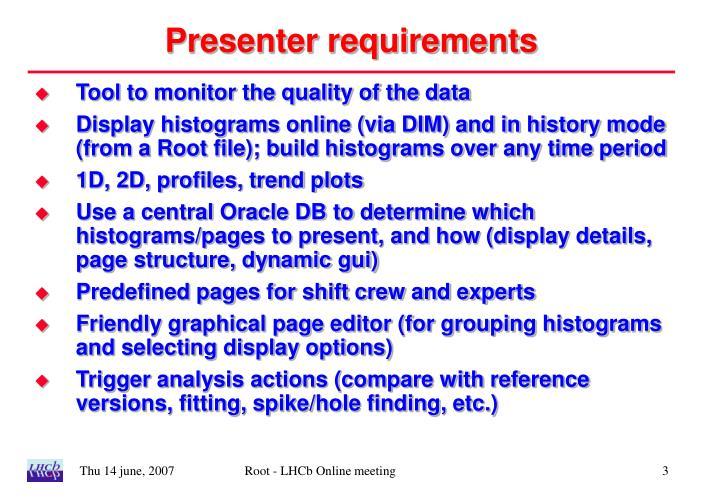 Presenter requirements