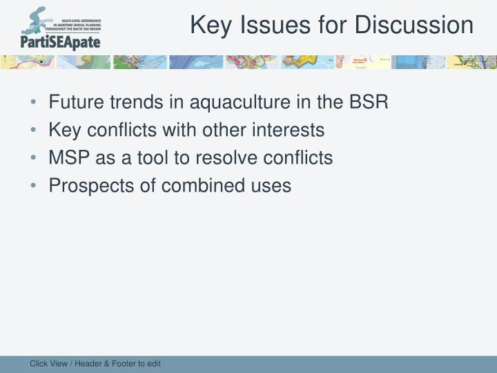 Key Issues for Discussion