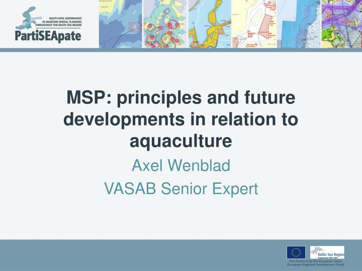 msp principles and future developments in relation to aquaculture