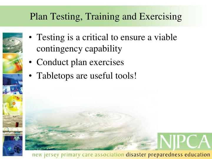 Plan Testing, Training and Exercising