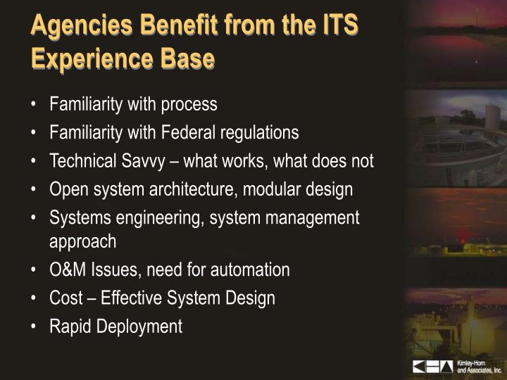 Agencies Benefit from the ITS Experience Base