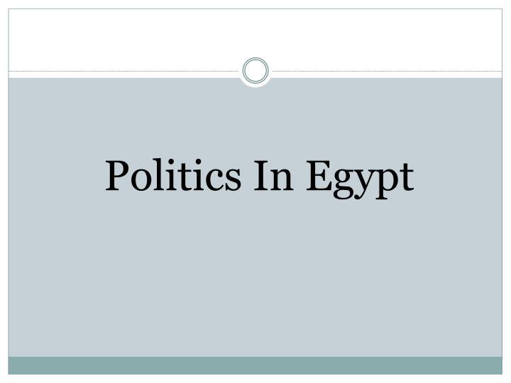 Politics In Egypt