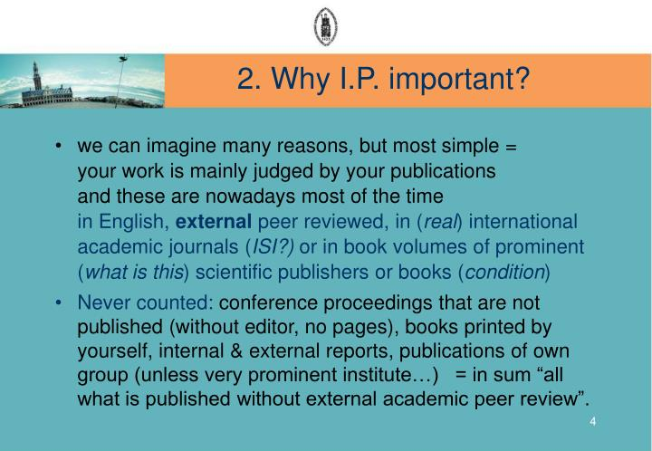 2. Why I.P. important?