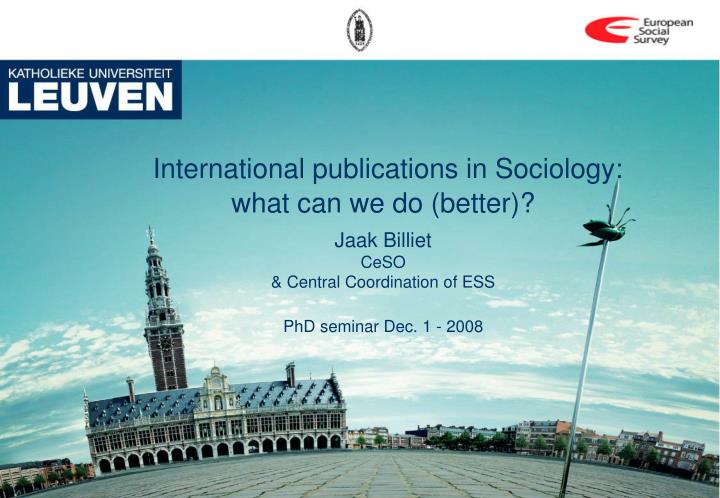 International publications in Sociology: what can we do (better)?