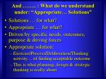 and what do we understand under appropriate solutions