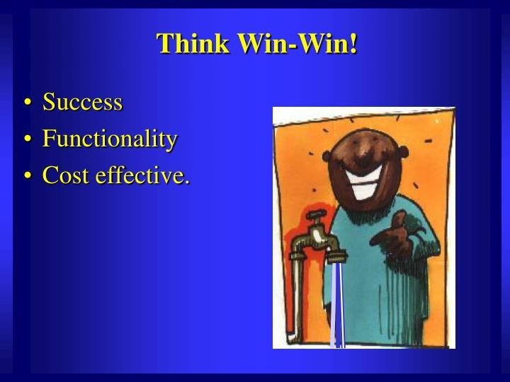 Think Win-Win!